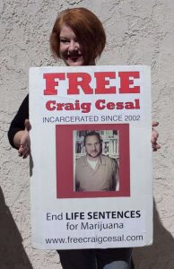 Free Craig Cesal, Serving Life for Pot