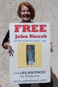 John Knock is serving 2 LIfe Sentences for Marijuana plus 20 years!