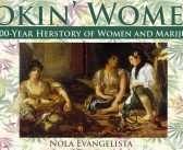 Tokin' Women: A 4000-Year Herstory of Women and Marijuana