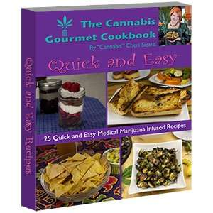 Quick and Easy - Cannabis Gourmet Cookbook