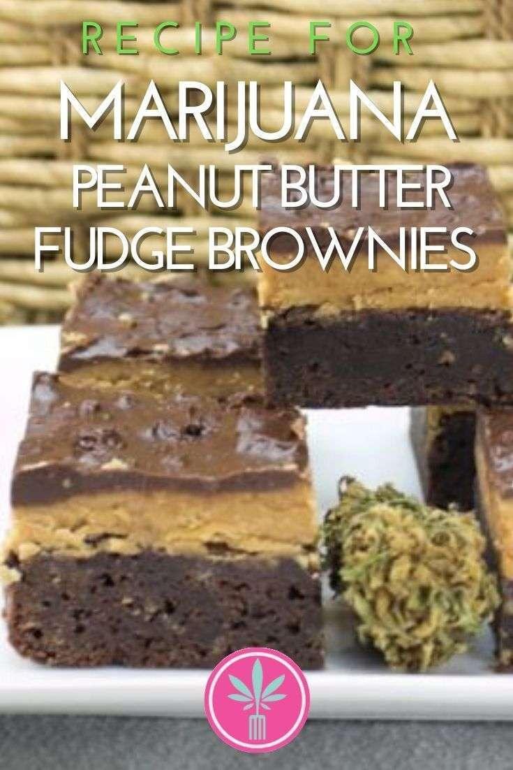 Marijuana Infused Peanut Butter and Fudge Brownie
