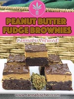 Marijuana Brownies - Peanut BUtter Fudge Cannabis Brownies