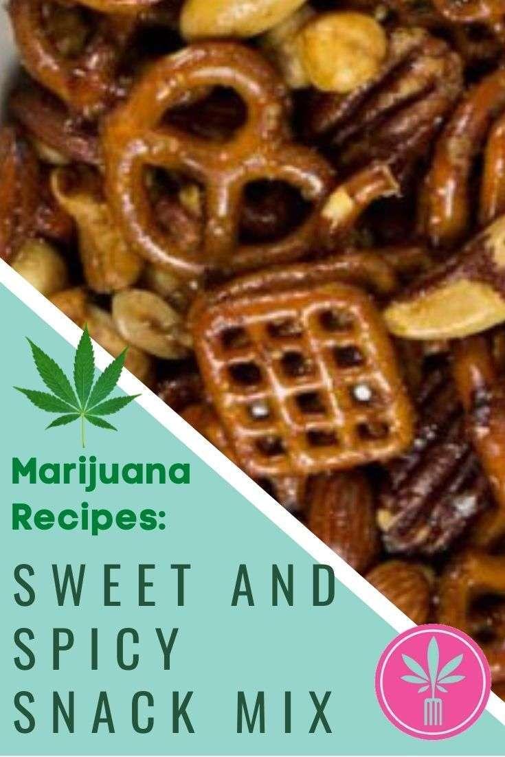 Marijuana Infused Sweet and Spicy Snack Mix