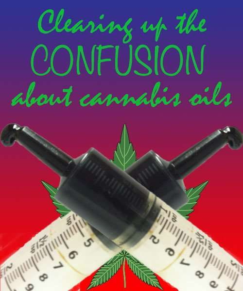 Clearing Up the Confusion About Cannabis Oil: What You Need to Know