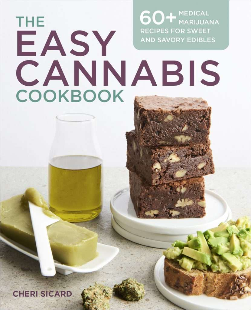 The Easy Cannabis Cookbook by Cheri Sicard - Cannabis TIncture