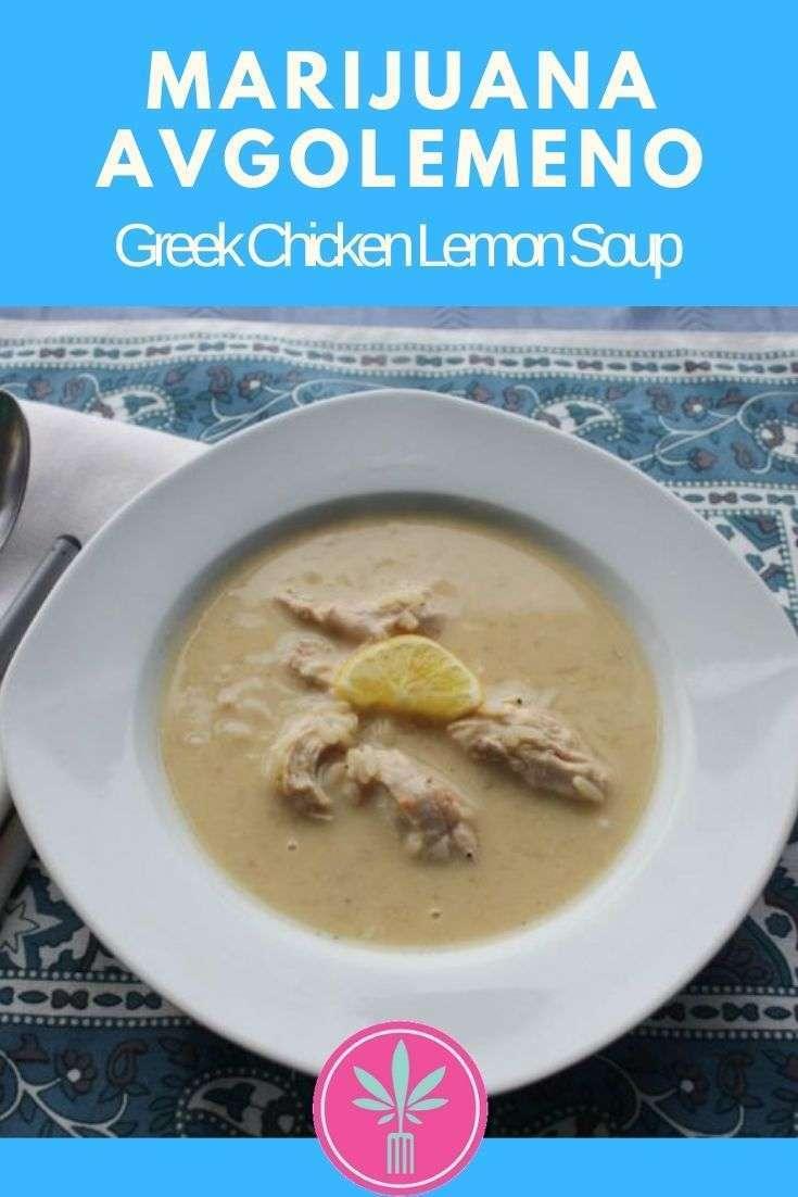 Marijuana Infused Avgolemono - Greek Chicken Lemon Soup