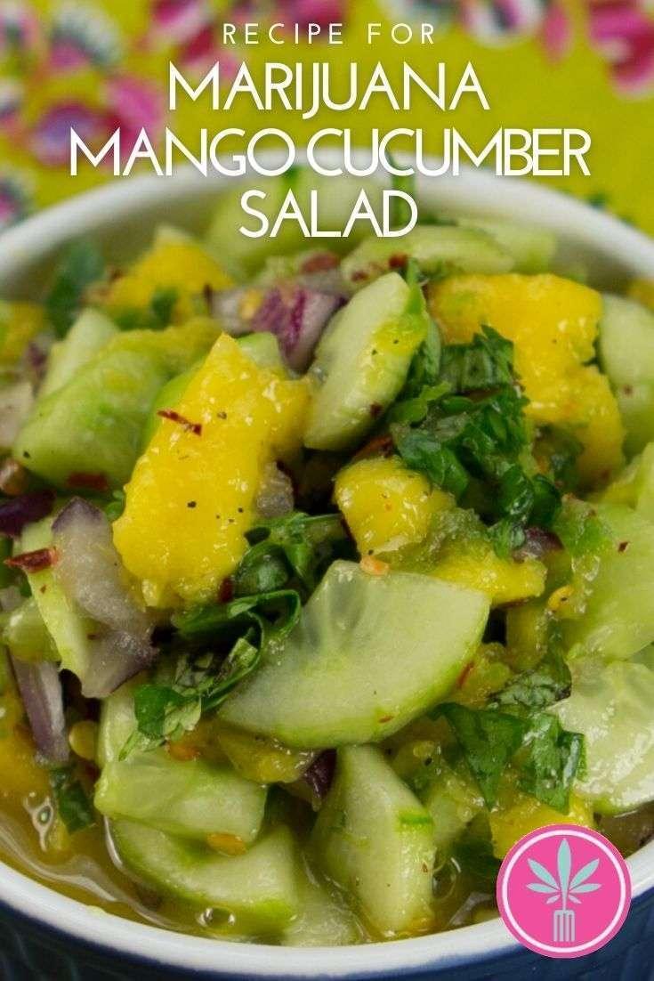 cannabis infused mango cucumber salad