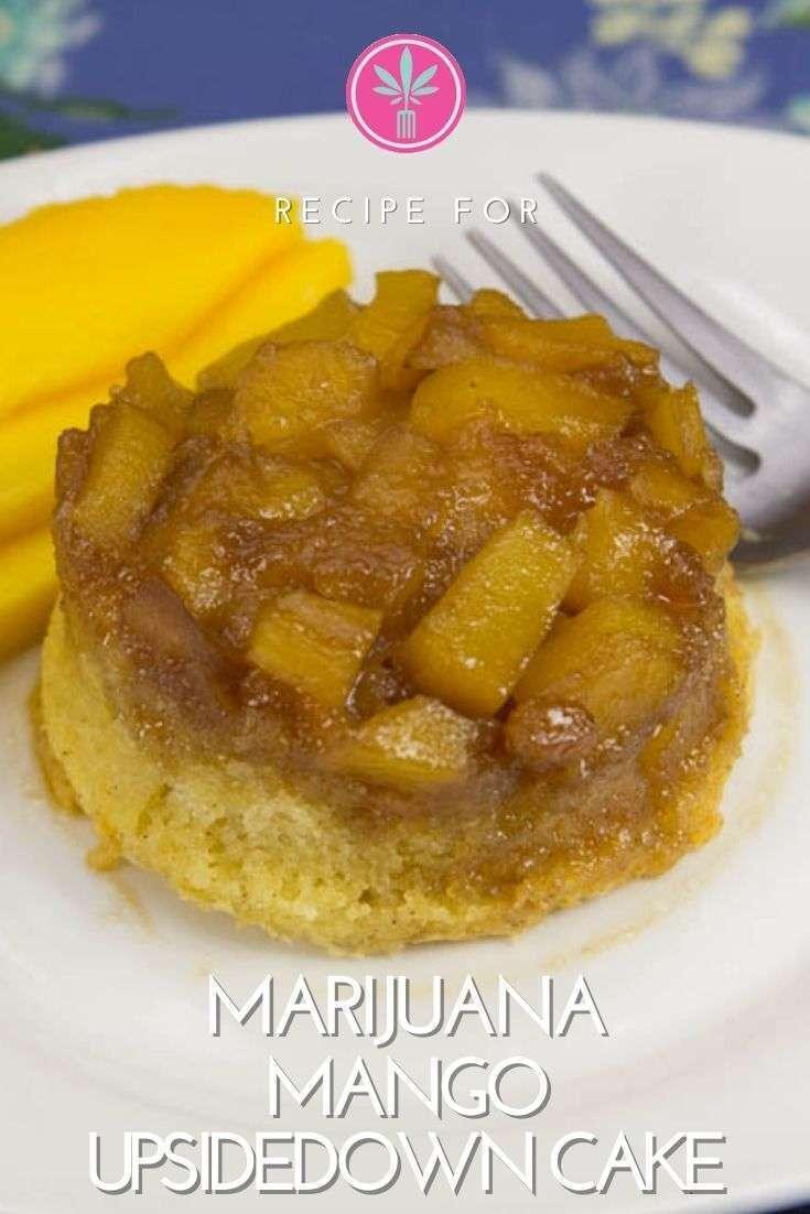 Cannabis Infused Mango Upsidedown Cake