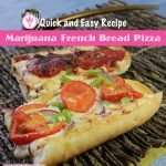 French Bread Pizza - cannabischeri.com