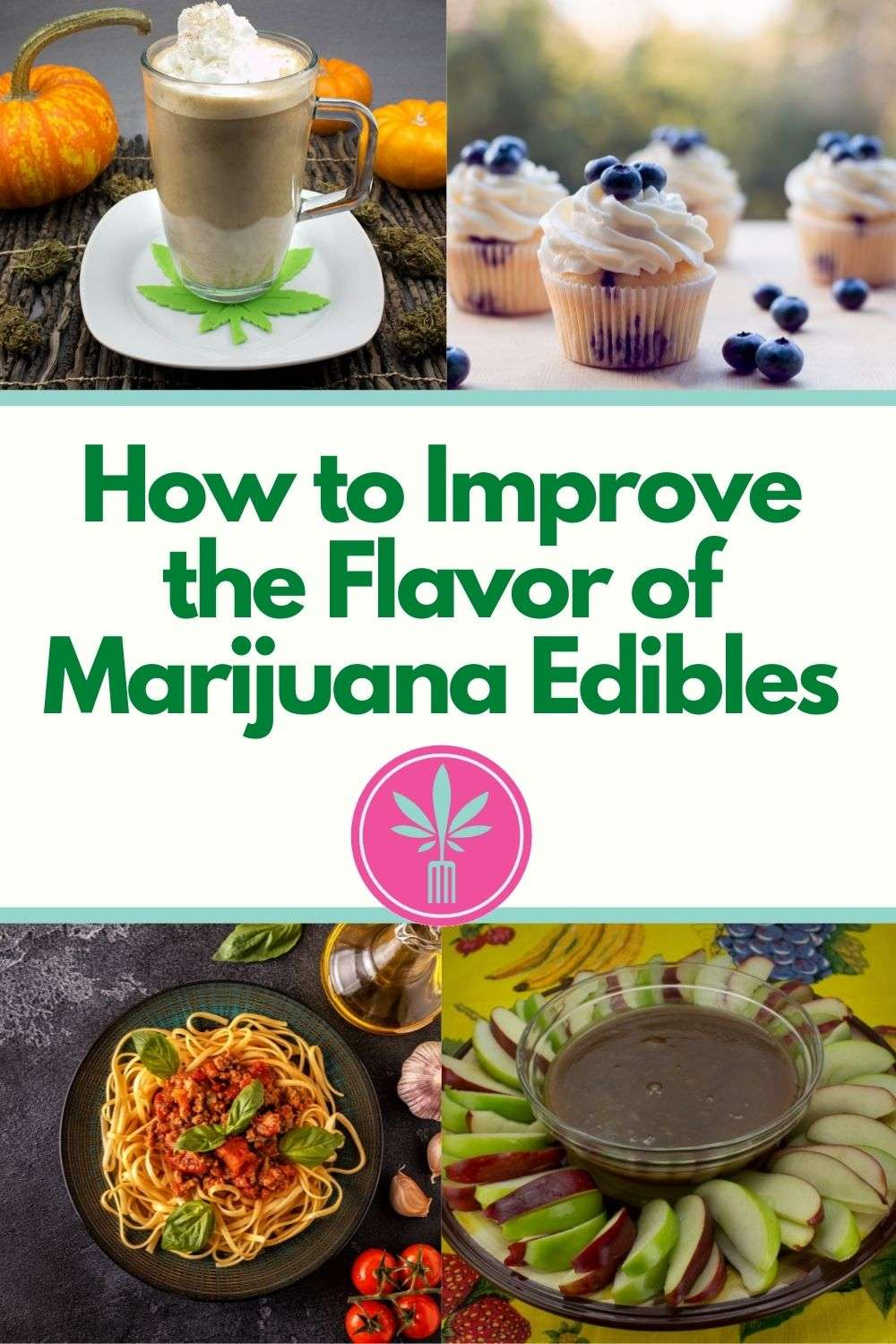 Article title, how to imrove the flavor of your homemade marijuana edibles