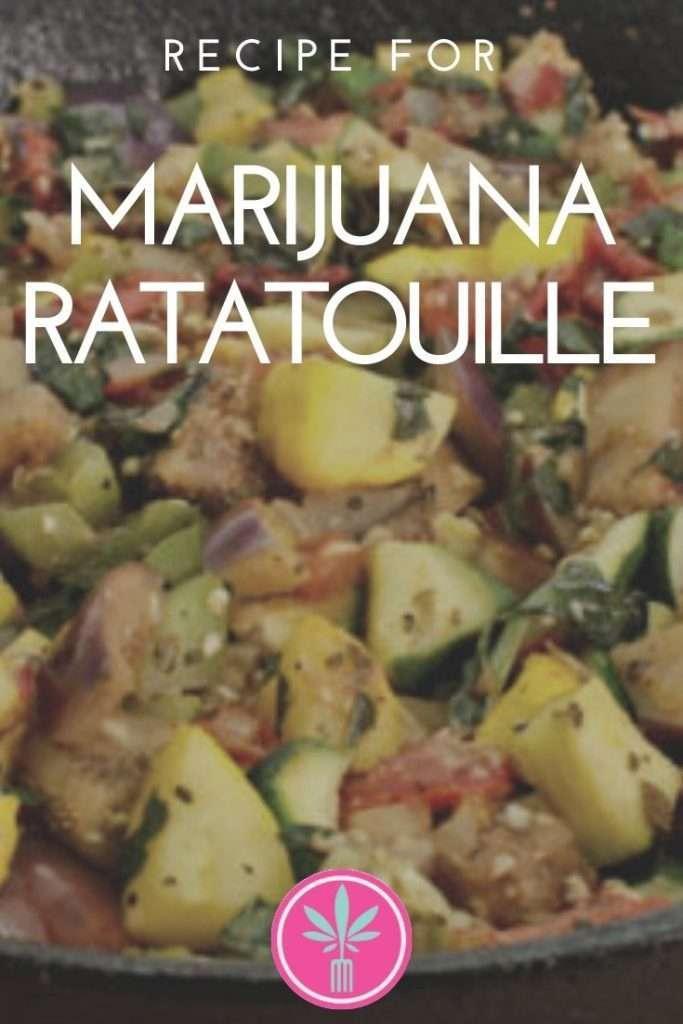marijuana infused ratatouille