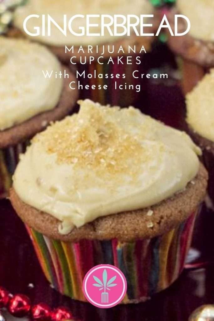 Marijuana Infused Gingerbread Cupcake with Molasses Cream Cheese Icing