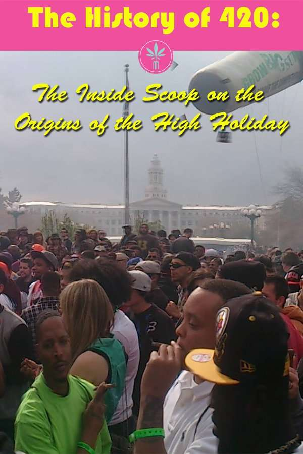 The History of 420: The Inside Scoop on the Origins of the High Holiday