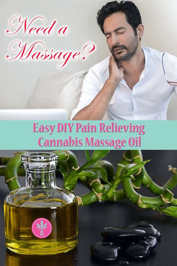 Easy DIY Pain Relieving Cannabis Massage Oil instructions