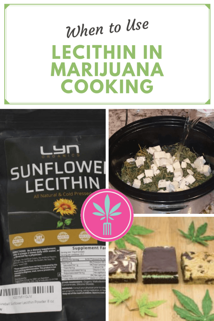lecithin being used in marijuana cooking