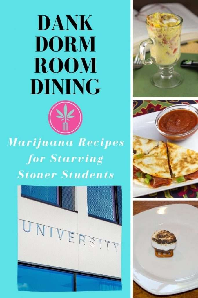 cannabis college dorm cooking
