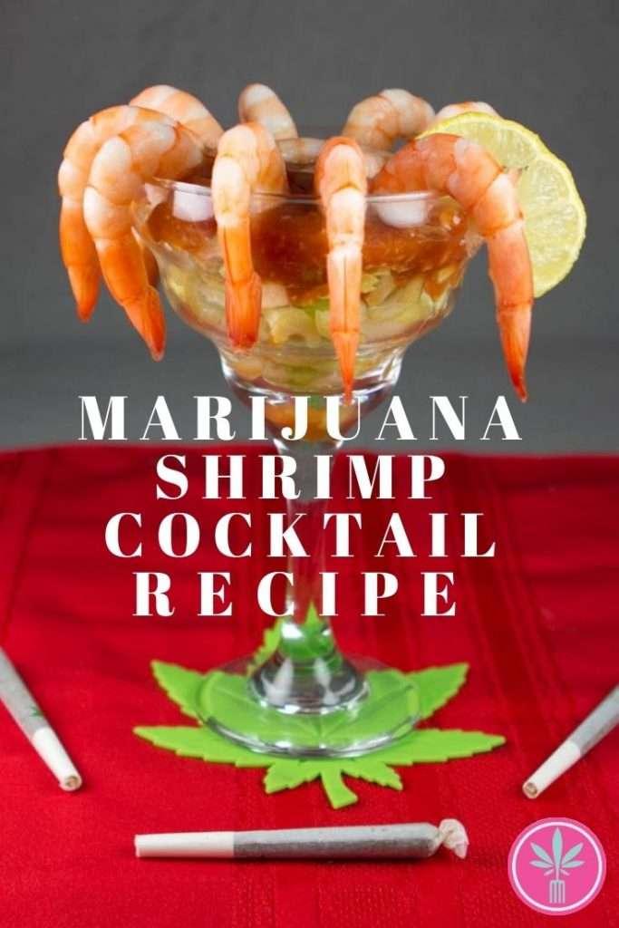 Marijuana Infused Shrimp Cocktail
