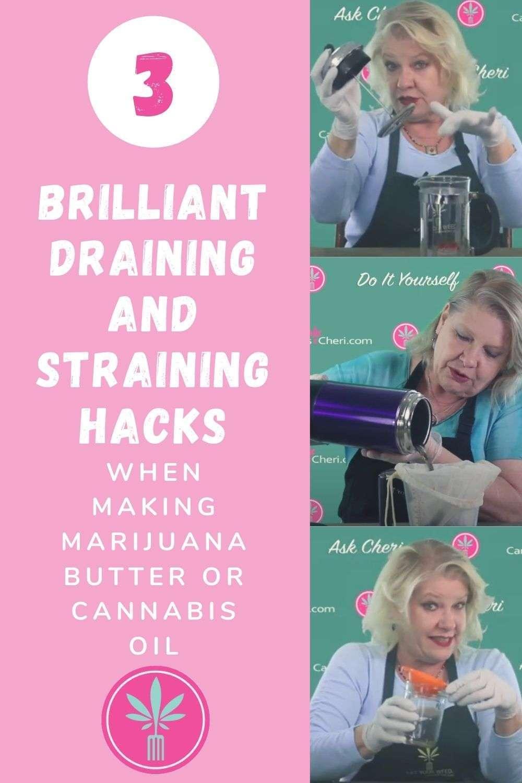 Photos showing easy ways to drain and strain marijuana infusions.