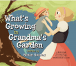 Children's book - What's Growing in Grandma's Garden by Susan Soares