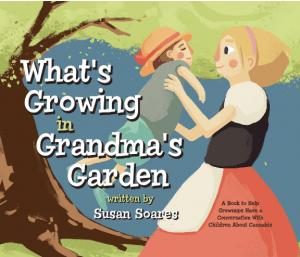 Children's book - What's Growing in Grandma's Garden by Susan Soares