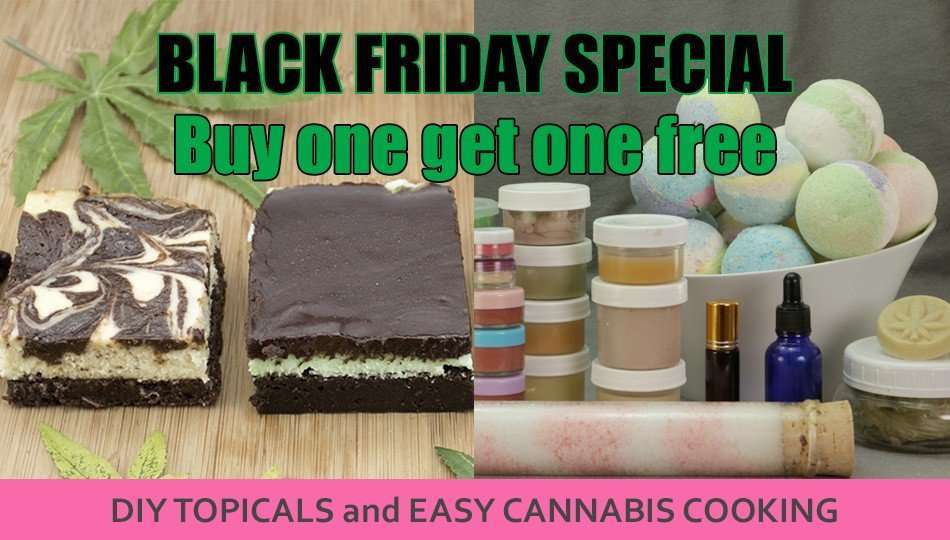 Cannabis Cheri: Black Friday Deals; Marijuana Marinades; Giftable Recipes