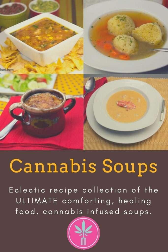 Marijuana Infused Soups