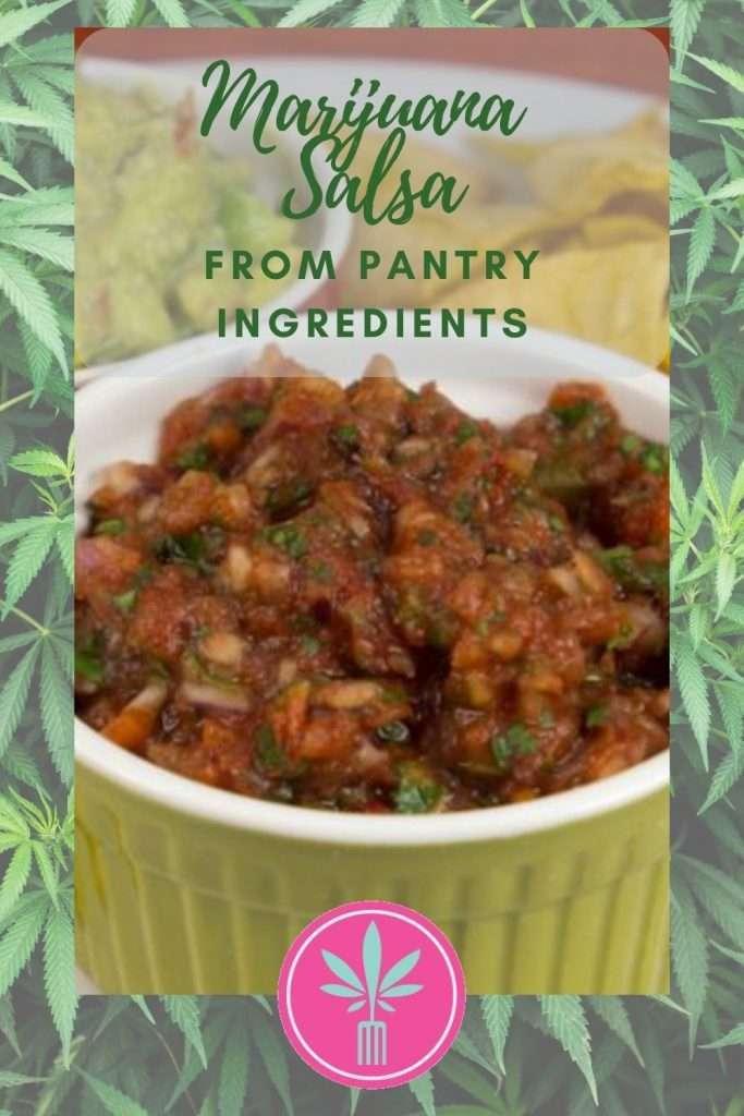 Marijuana Infused Salsa