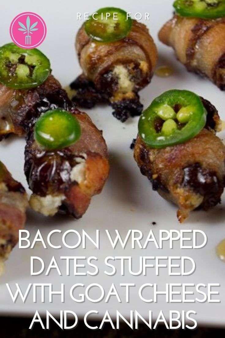 Marijuana Infused Bacon Wrapped Stuffed Dates
