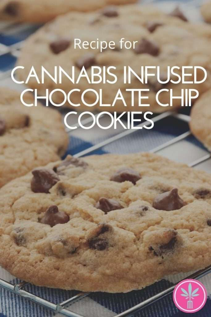 Classic Cannabis Chocolate Chip Cookies