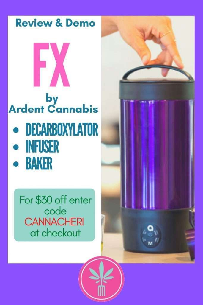 Ardent FX - Cannabis Decarboxylator, Infuser, and Baker