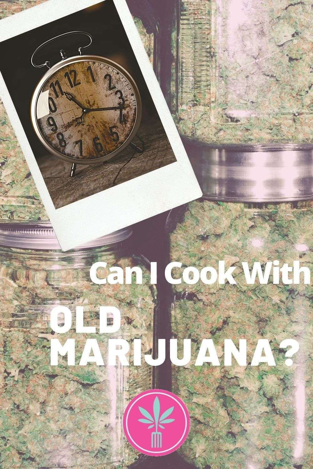 """Title card for """"Is it OK to use very VERY old weed."""