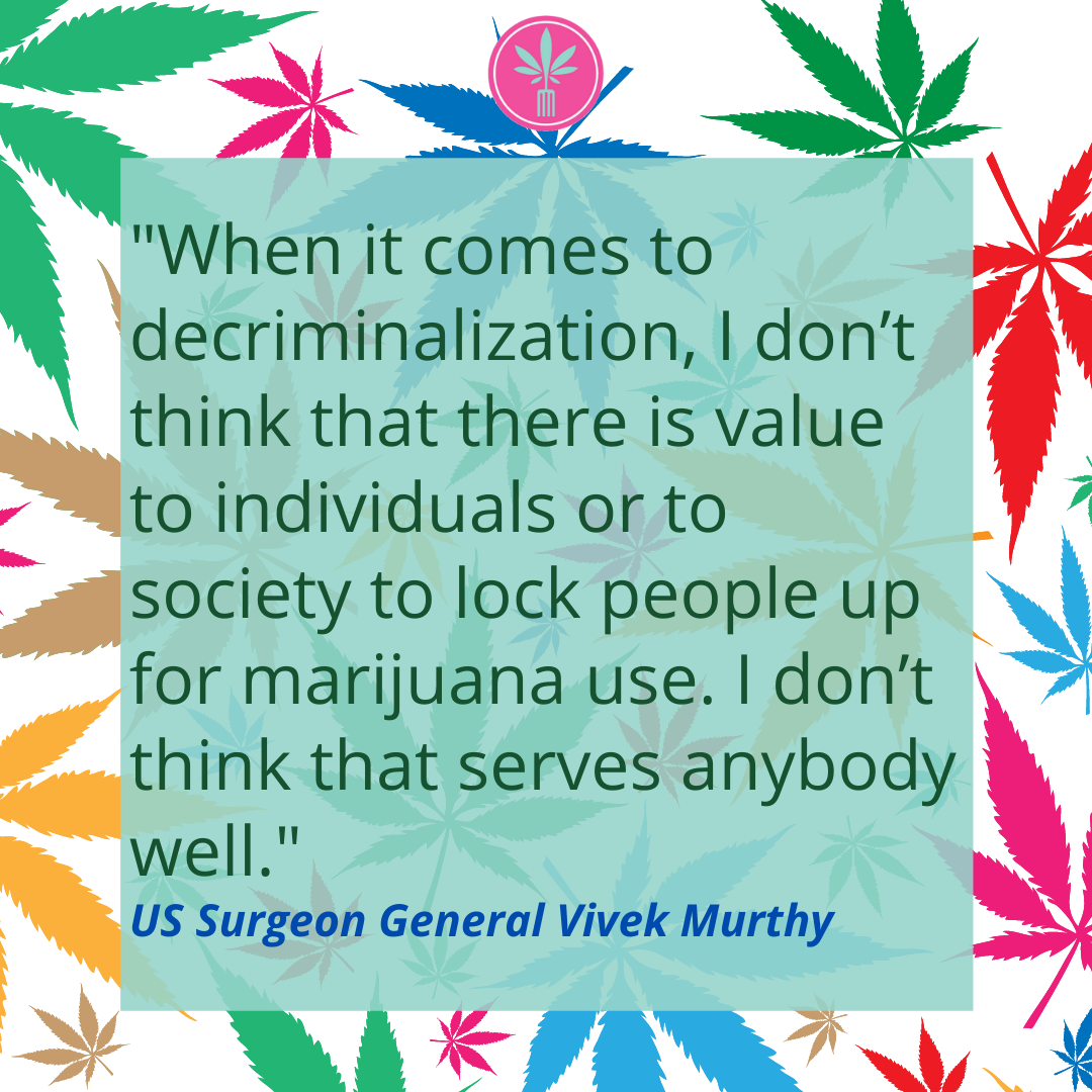 Cannabis quote by Surgeon General Vivek Murthy