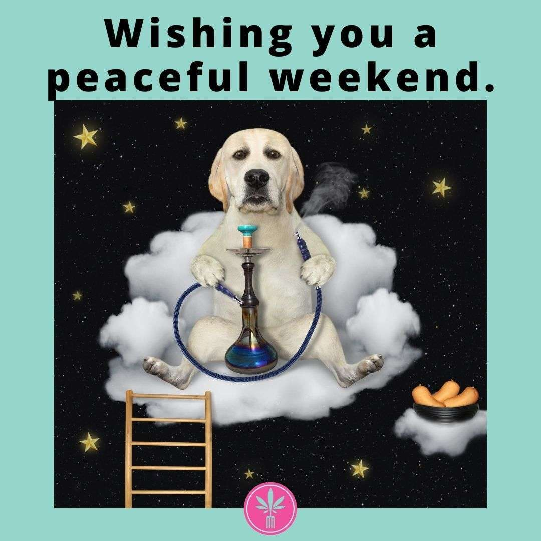 Wishing you a peaceful weekend